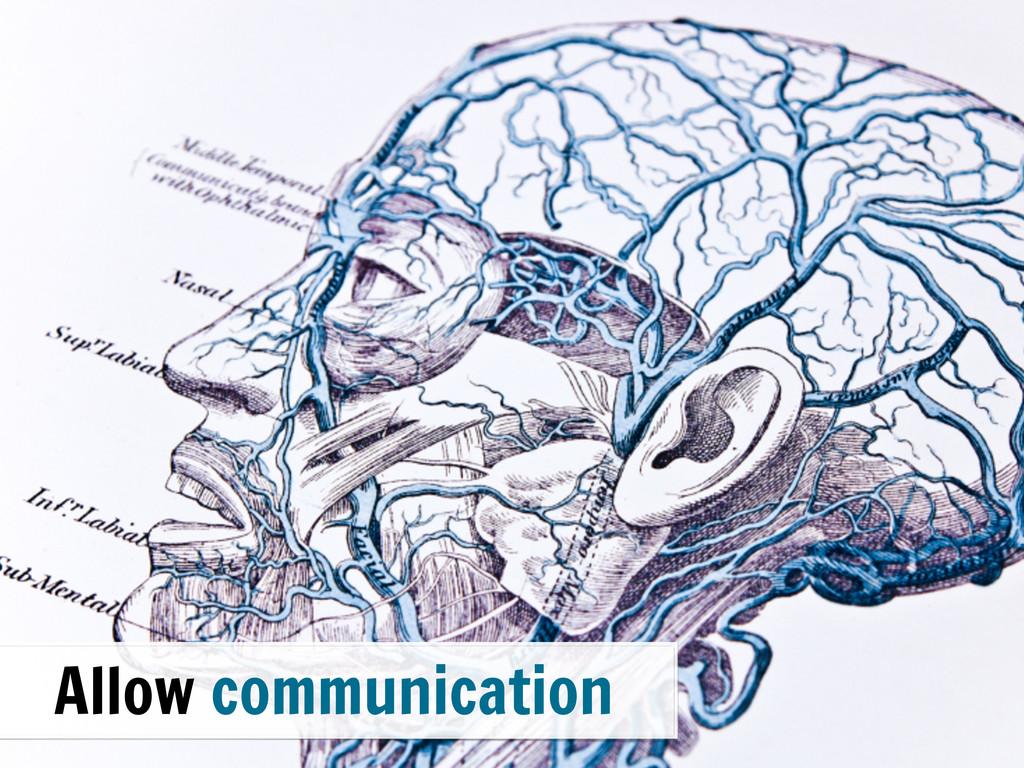 Allow communication