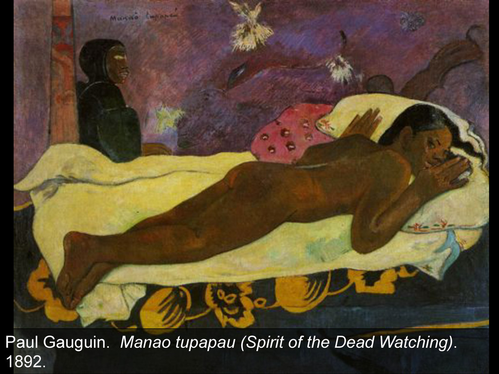 Paul Gauguin. Manao tupapau (Spirit of the Dead...