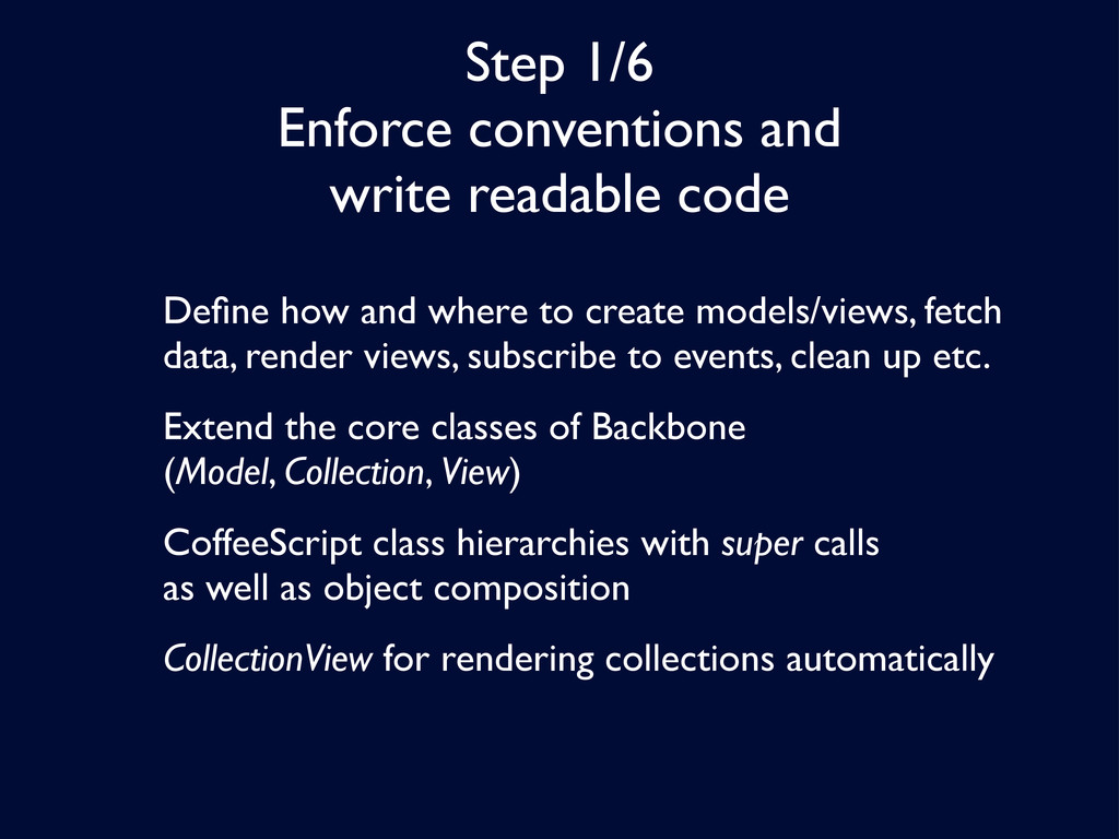 Step 1/6 Enforce conventions and write readable...