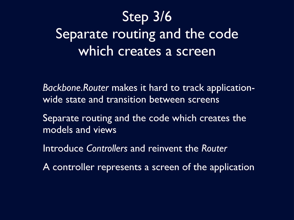 Step 3/6 Separate routing and the code which cr...