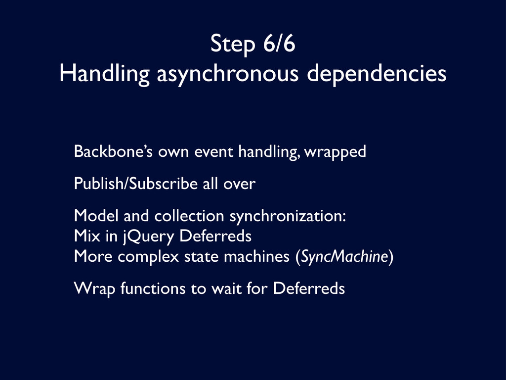 Step 6/6 Handling asynchronous dependencies Bac...
