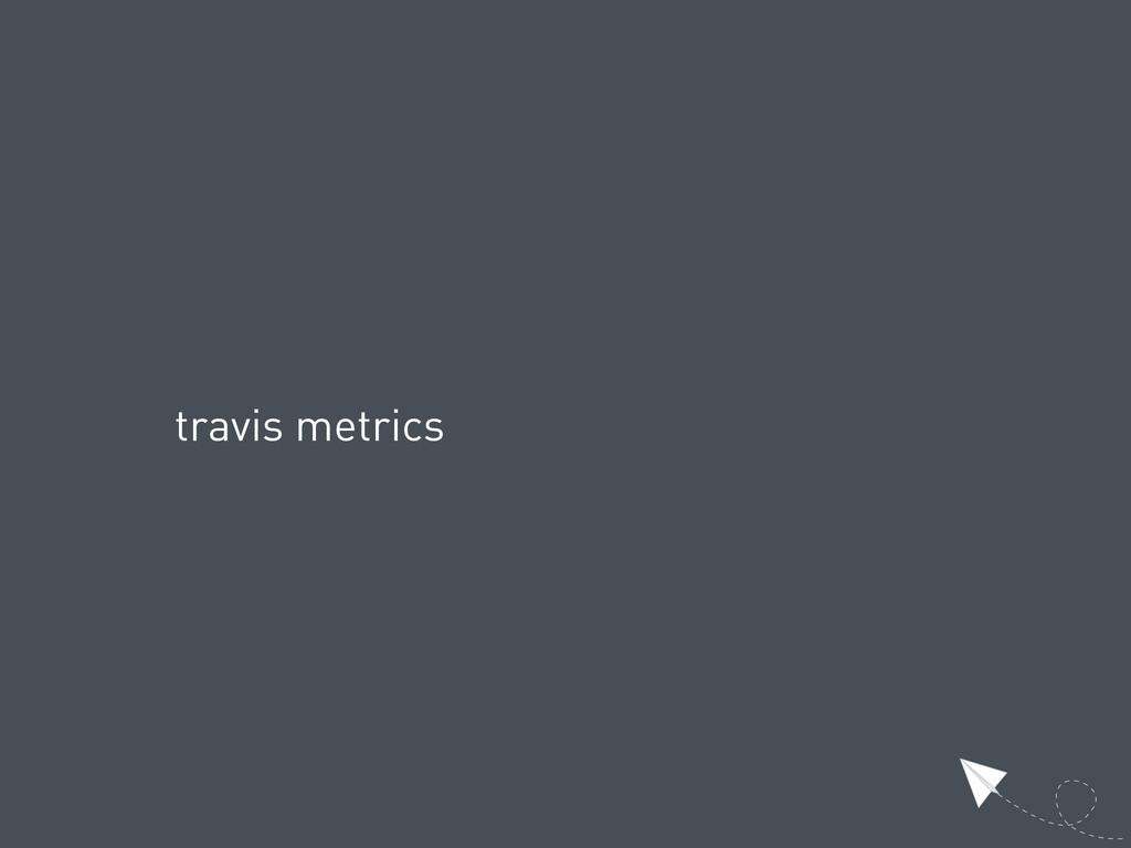 travis metrics