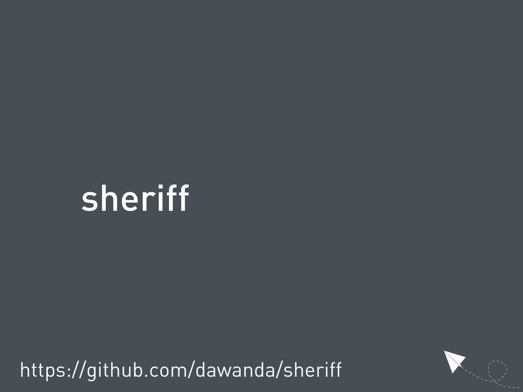 sheriff https://github.com/dawanda/sheriff
