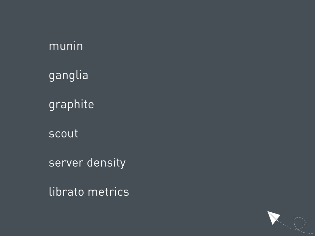 munin ganglia graphite scout server density lib...