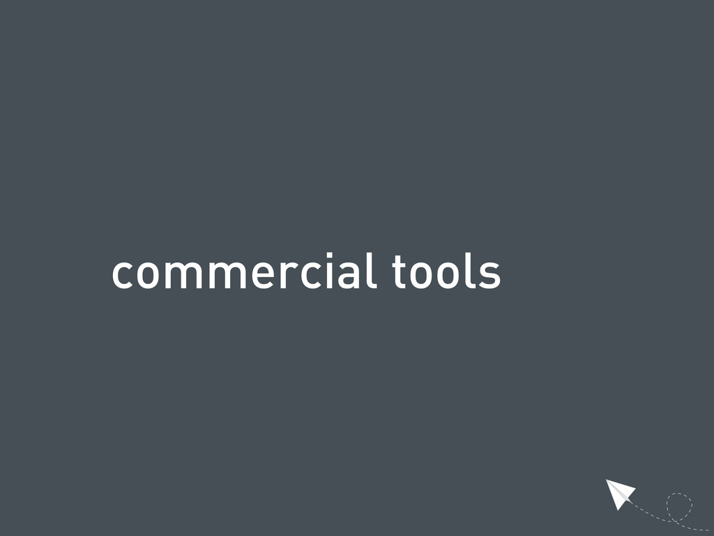 commercial tools