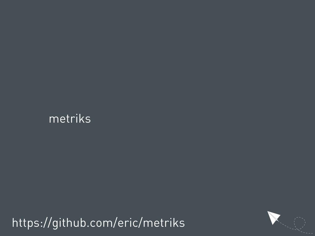 metriks https://github.com/eric/metriks