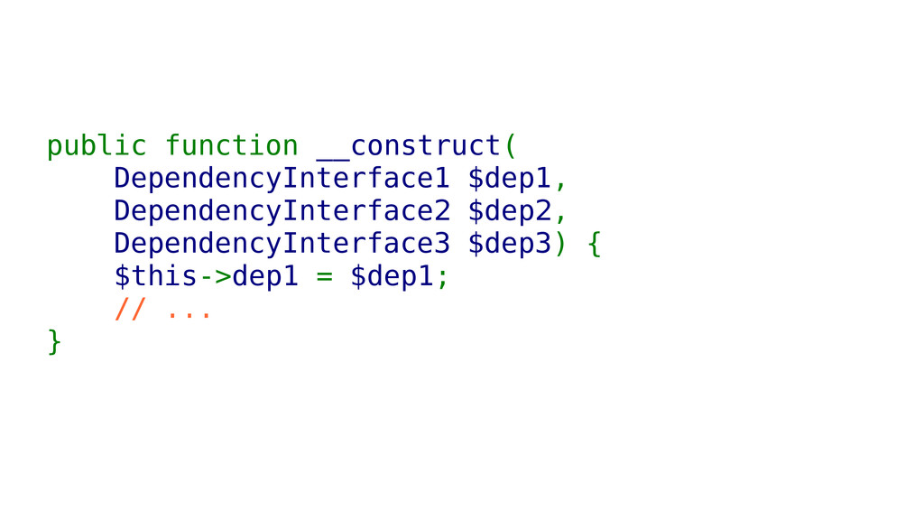 public function __construct( DependencyInterfac...