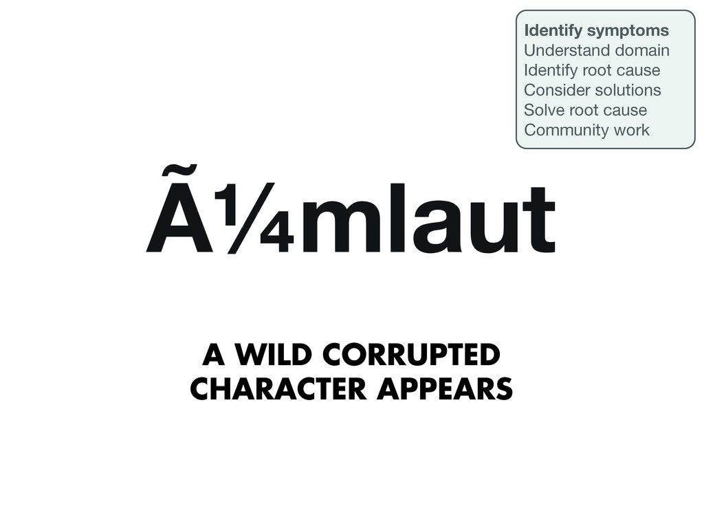 A WILD CORRUPTED CHARACTER APPEARS ümlaut Iden...