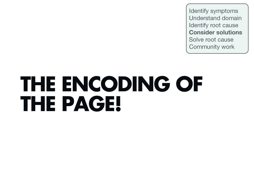 THE ENCODING OF THE PAGE! Identify symptoms Und...