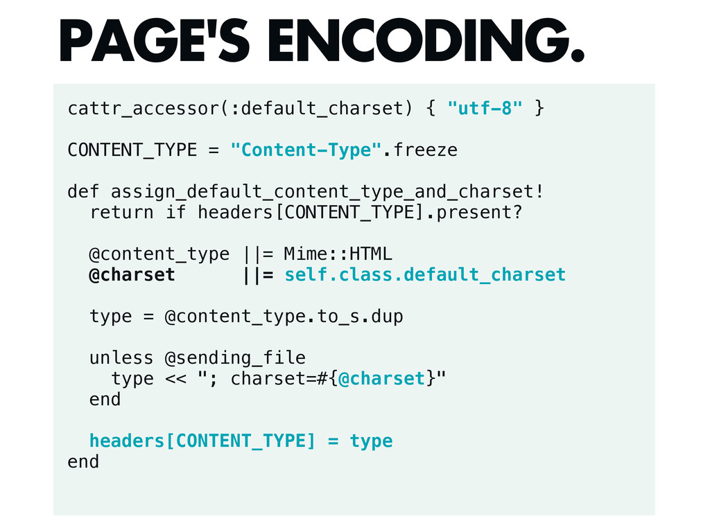 "cattr_accessor(:default_charset) { ""utf-8"" } CO..."