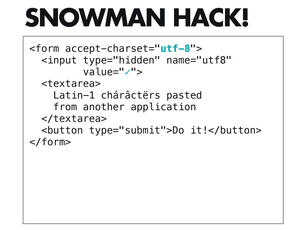 "<form accept-charset=""utf-8""> <input type=""hidd..."
