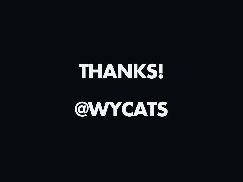 THANKS! @WYCATS