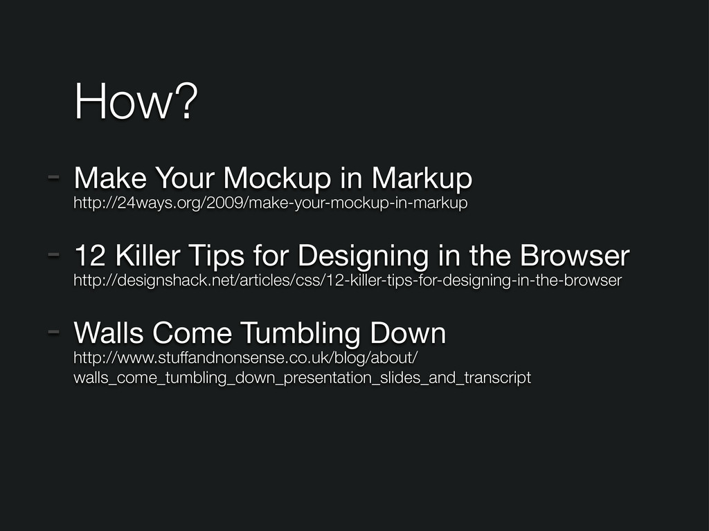 - Make Your Mockup in Markup http://24ways.org/...