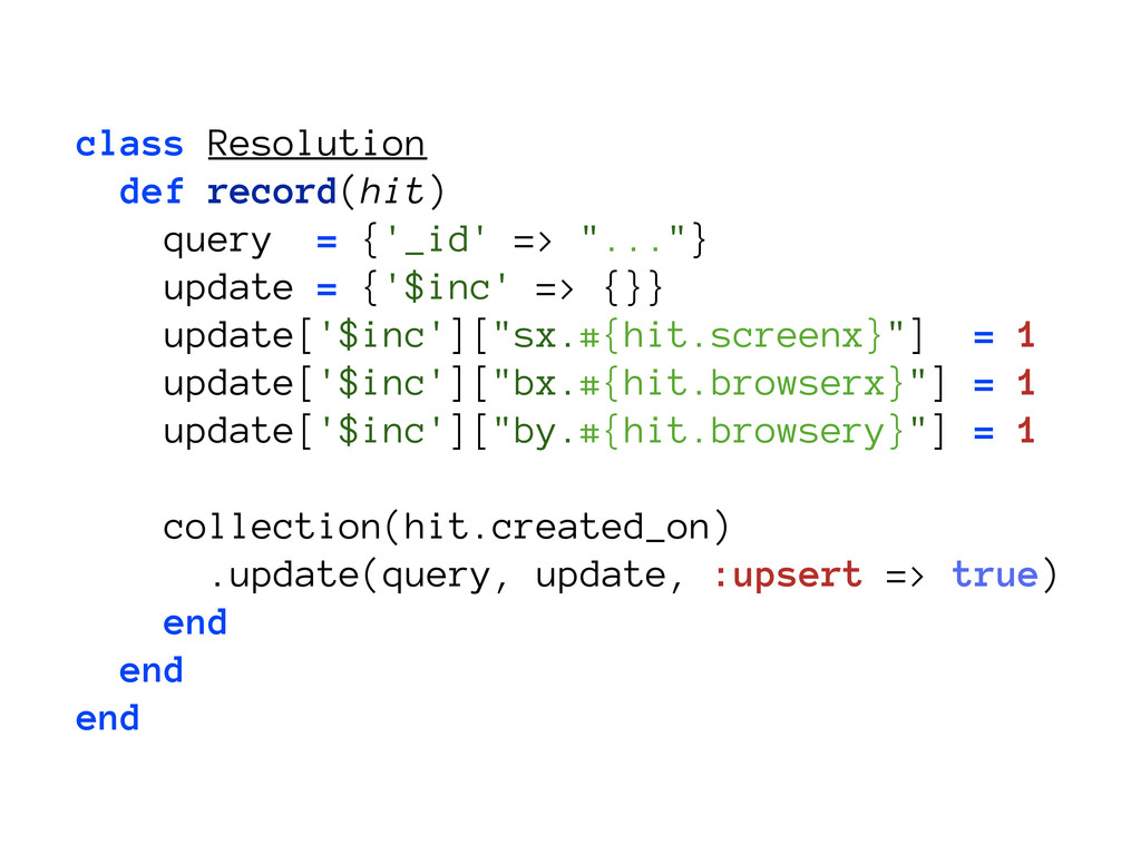 class Resolution def record(hit) query = {'_id'...