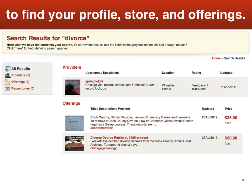 16 to find your profile, store, and offerings.