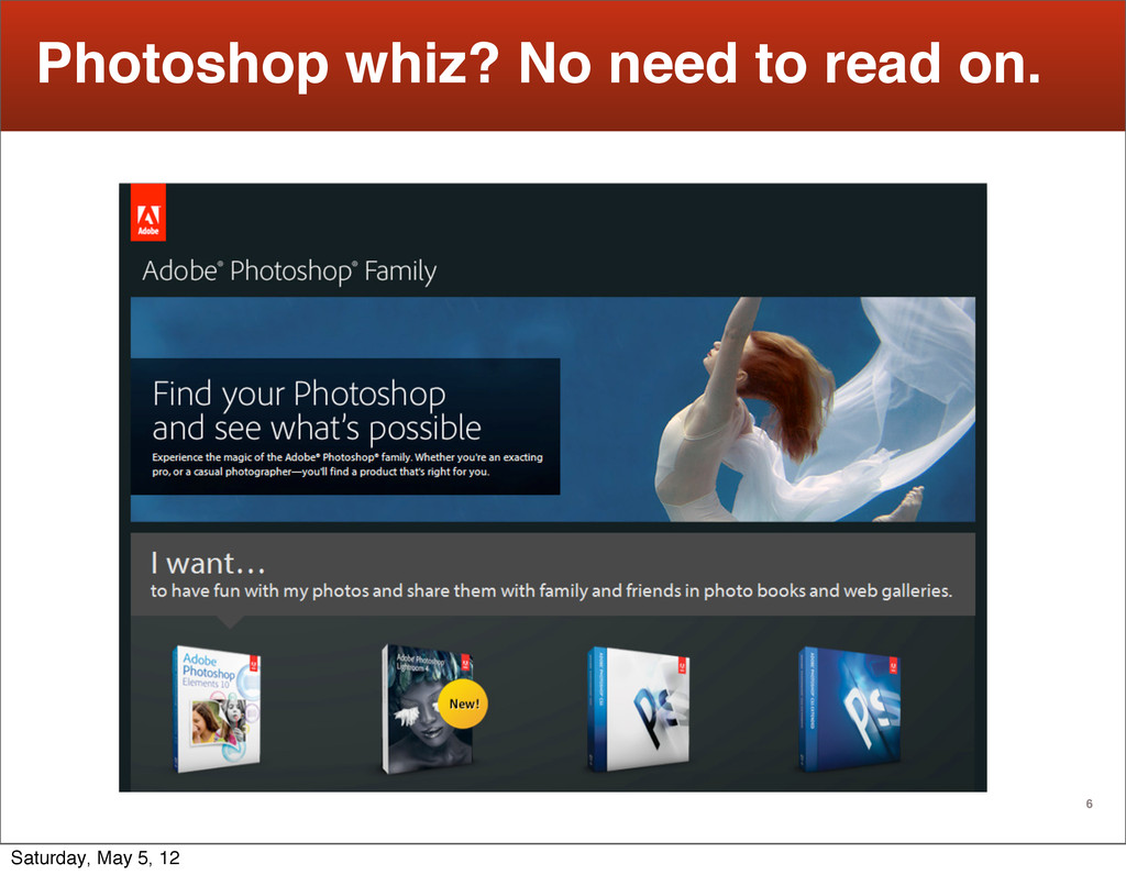 6 Photoshop whiz? No need to read on. Saturday,...