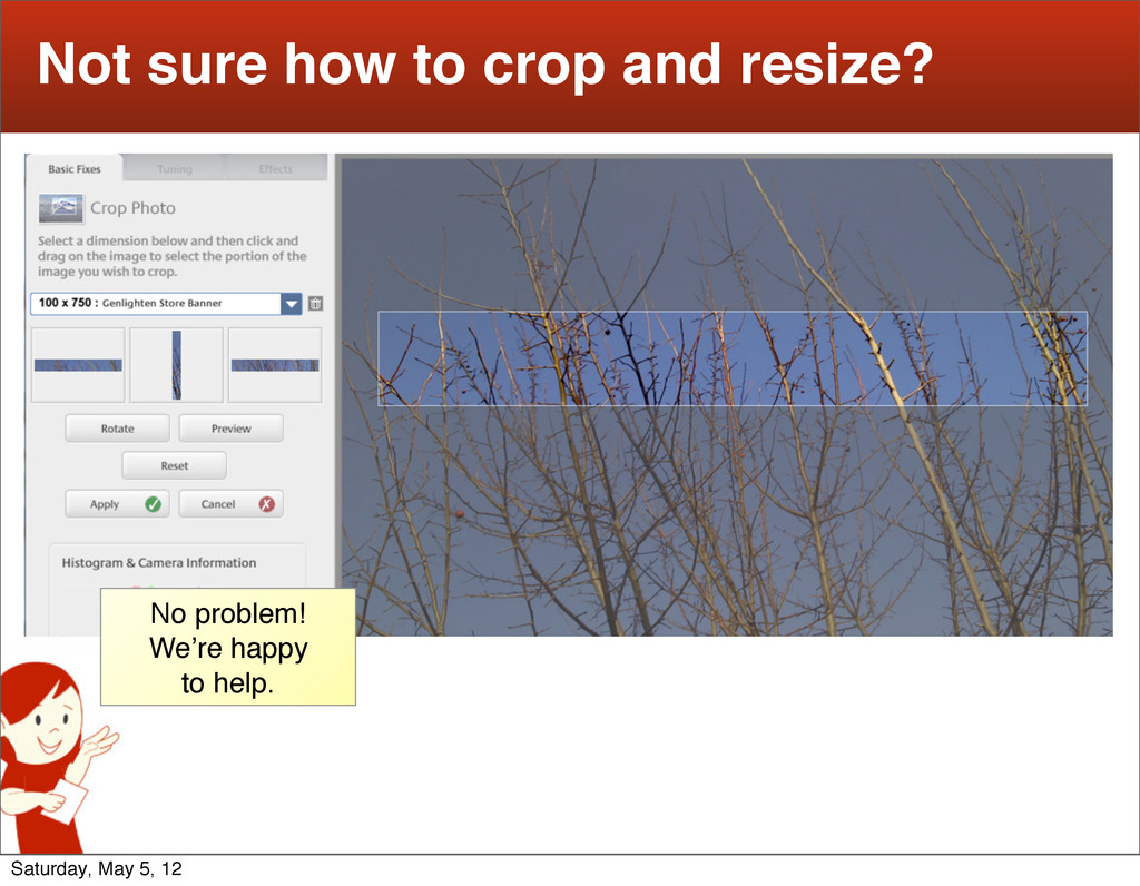 7 Not sure how to crop and resize? No problem! ...