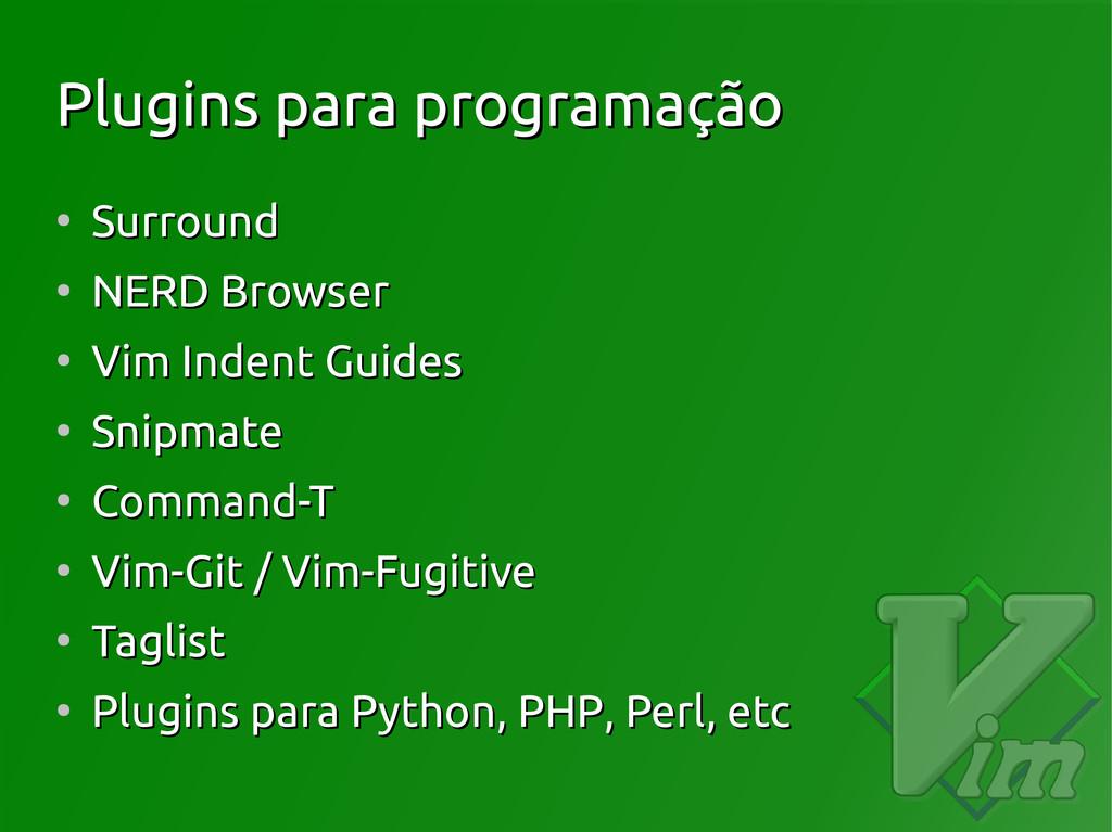 Plugins para programação Plugins para programaç...