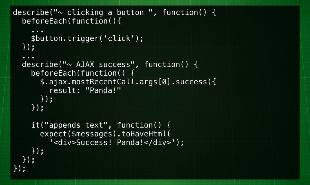 """describe(""""~ clicking a button """", function() { b..."""