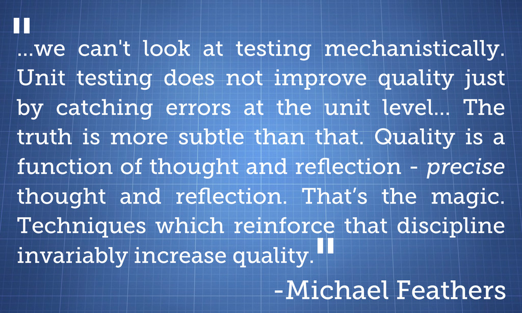 ...we can't look at testing mechanistically. Un...