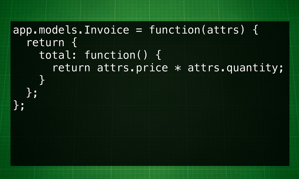 app.models.Invoice = function(attrs) { return {...