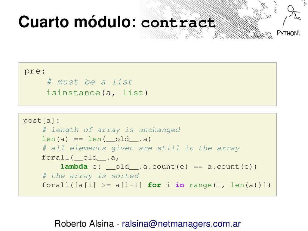 Cuarto módulo: contract pre: # must be a list i...