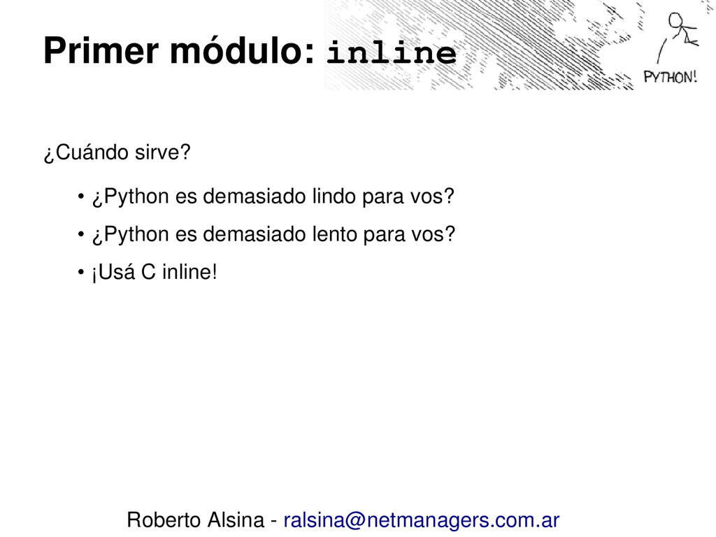 Primer módulo: inline ¿Cuándo sirve? • ¿Python ...