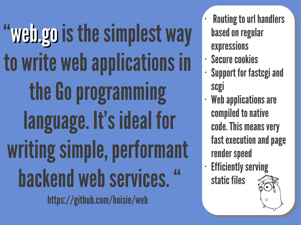 """web.go web.go is the simplest way to write web..."