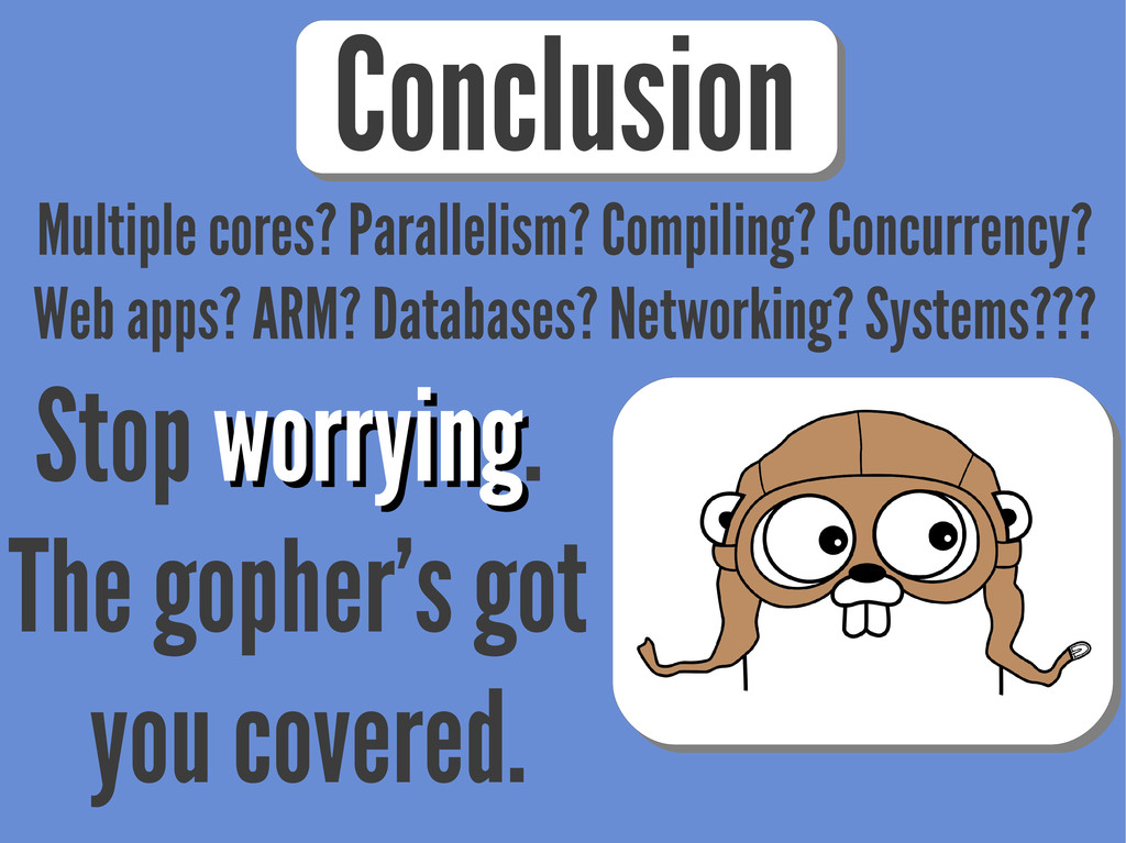 Conclusion Multiple cores? Parallelism? Compili...