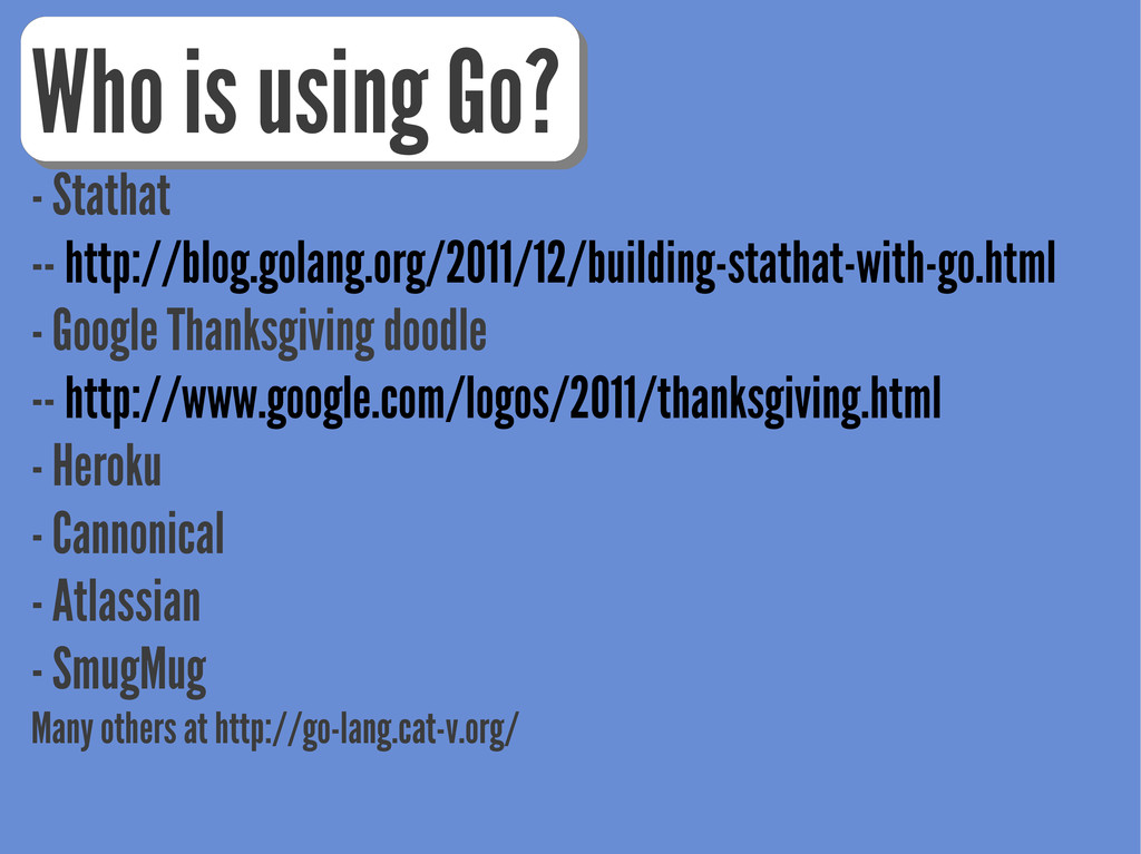Who is using Go? - Stathat -- http://blog.golan...