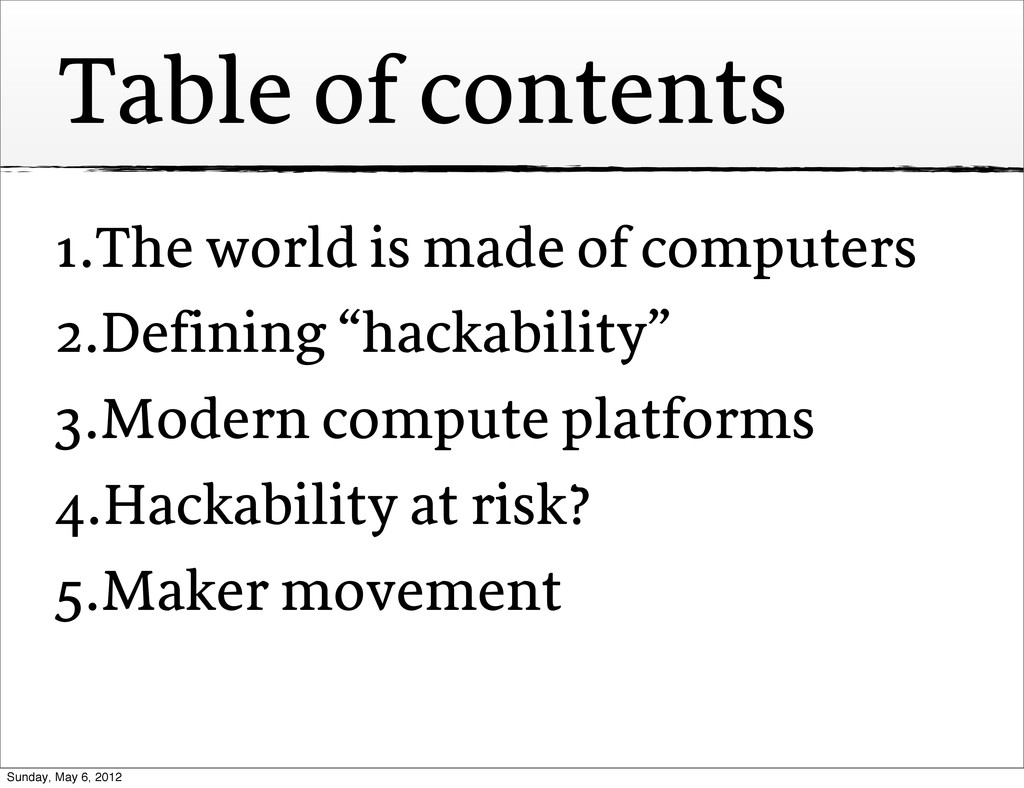 Table of contents 1.The world is made of comput...