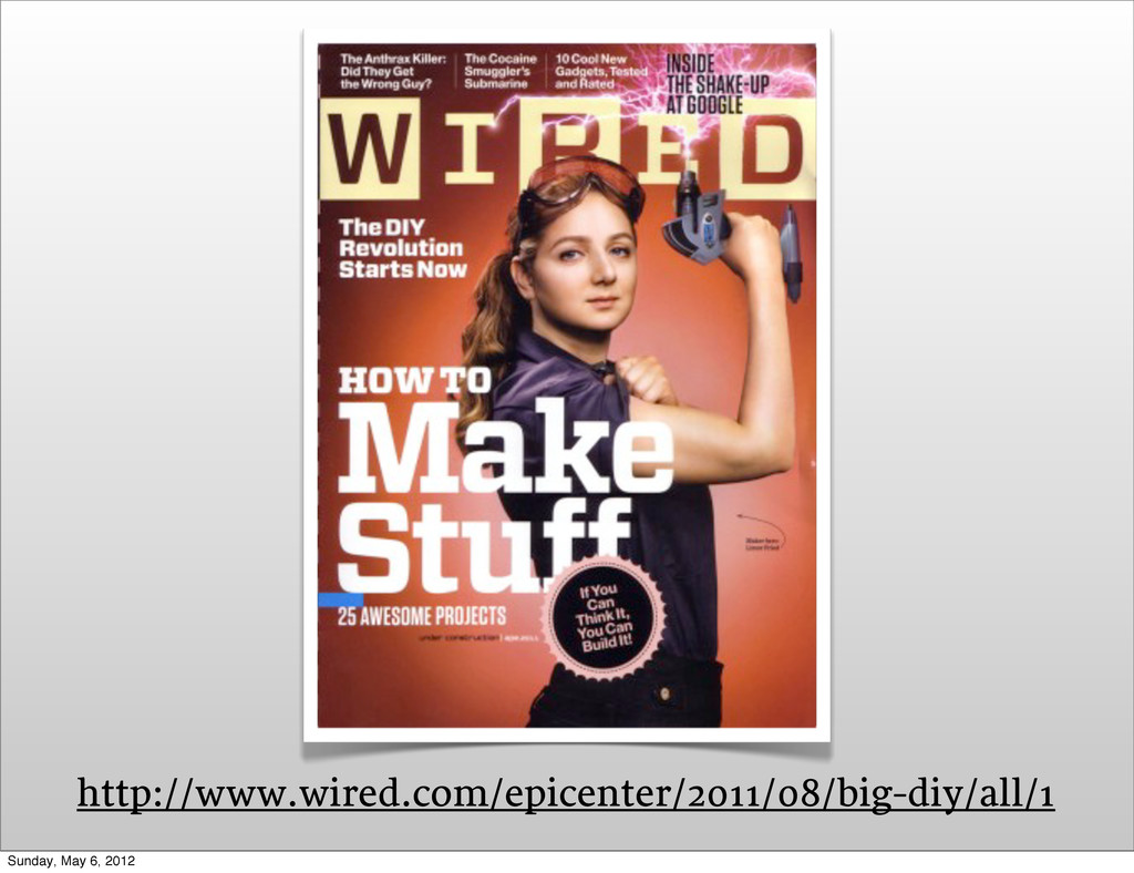 http://www.wired.com/epicenter/2011/08/big-diy/...