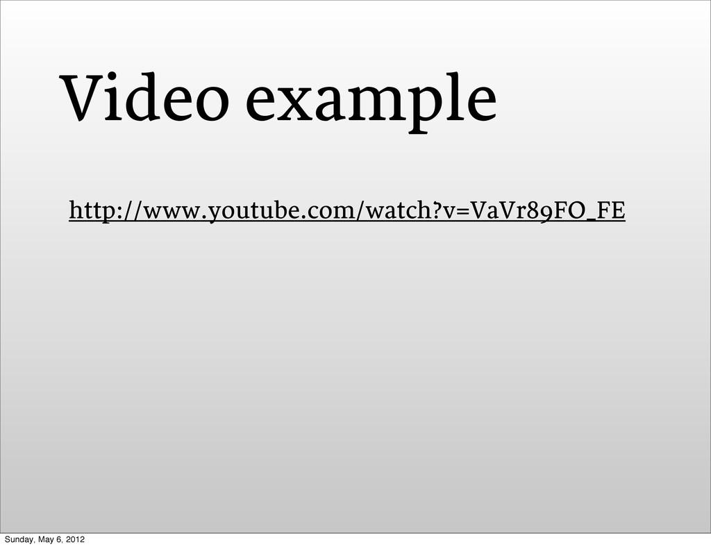 http://www.youtube.com/watch?v=VaVr89FO_FE Vide...