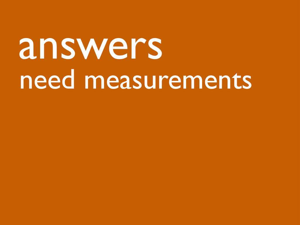 answers need measurements