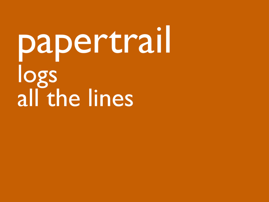 papertrail logs all the lines