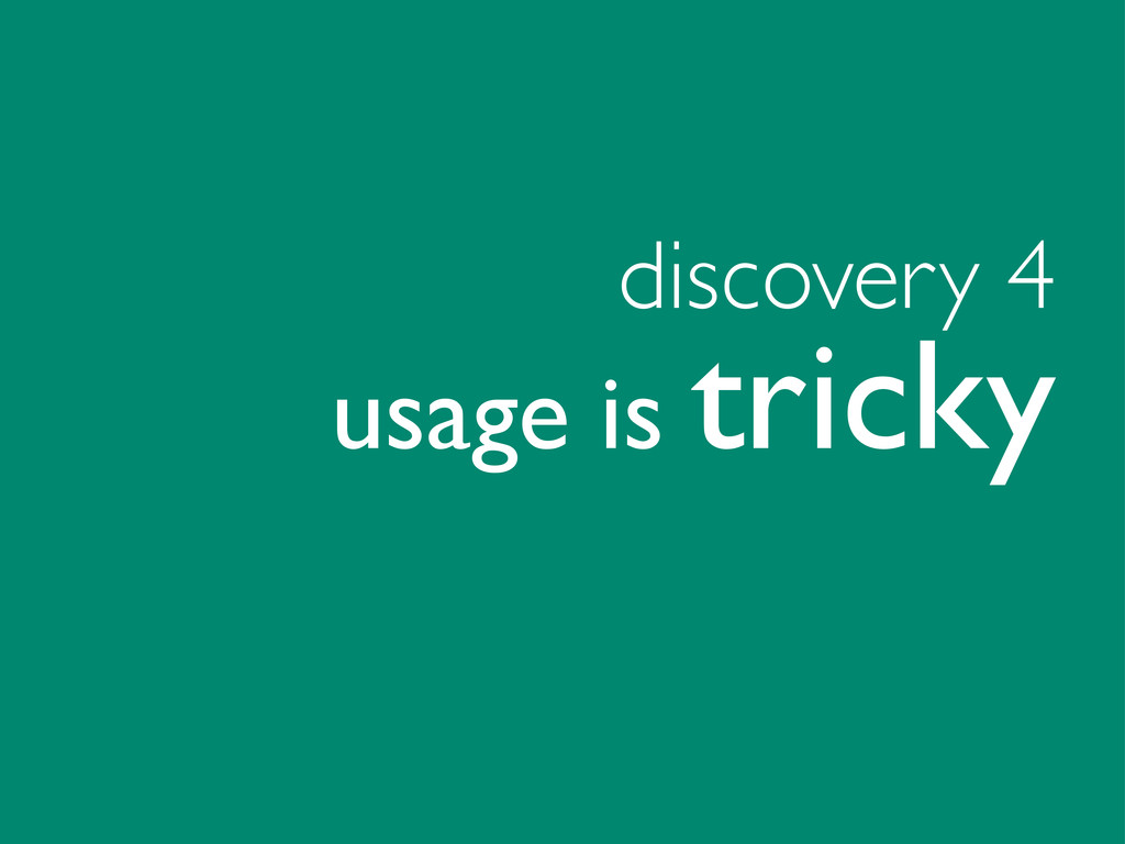 discovery 4 metrics are tricky