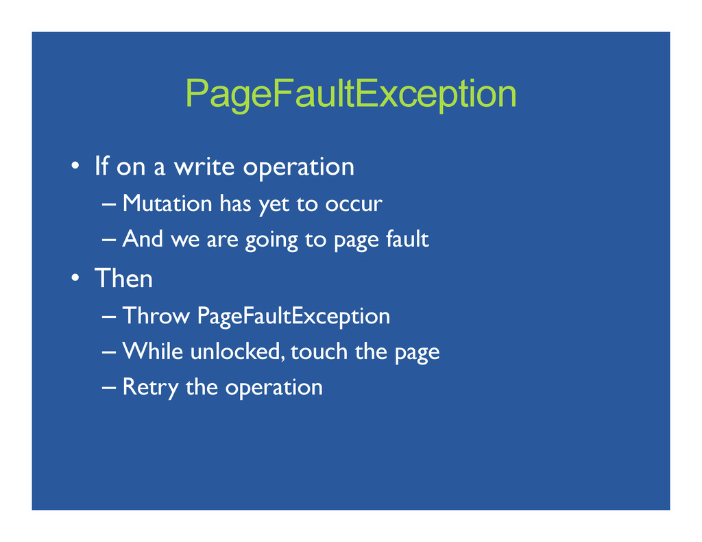PageFaultException • If on a write operation ...