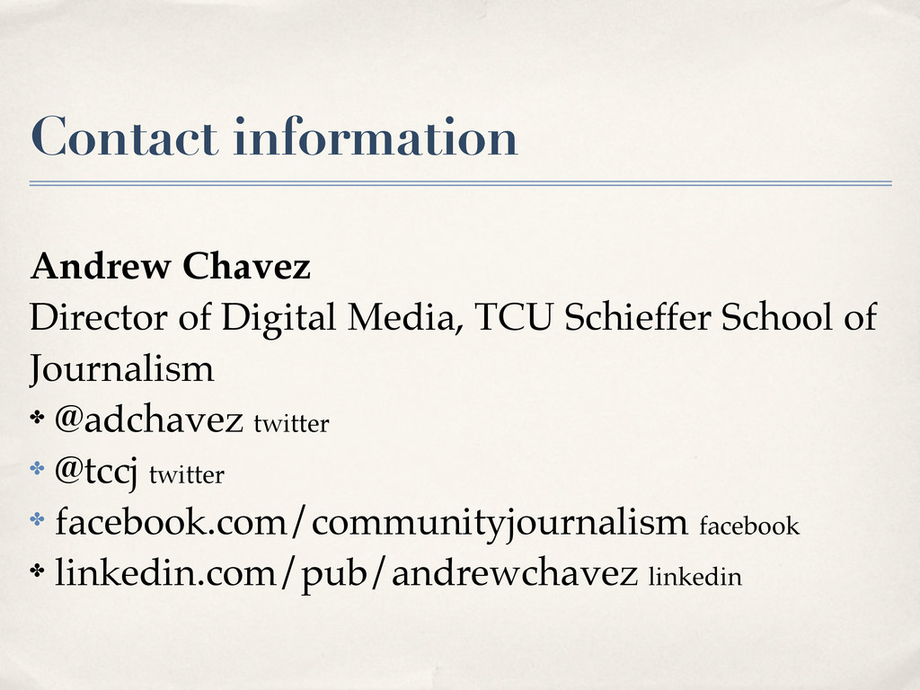 Contact information Andrew Chavez Director of D...