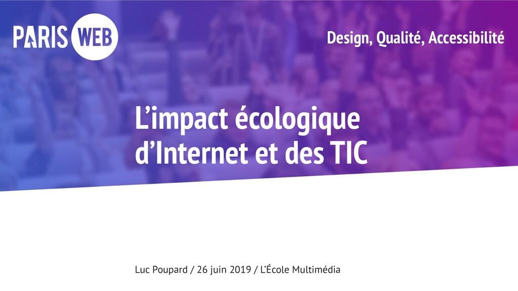 L'impact écologique d'Internet et des TIC Luc P...
