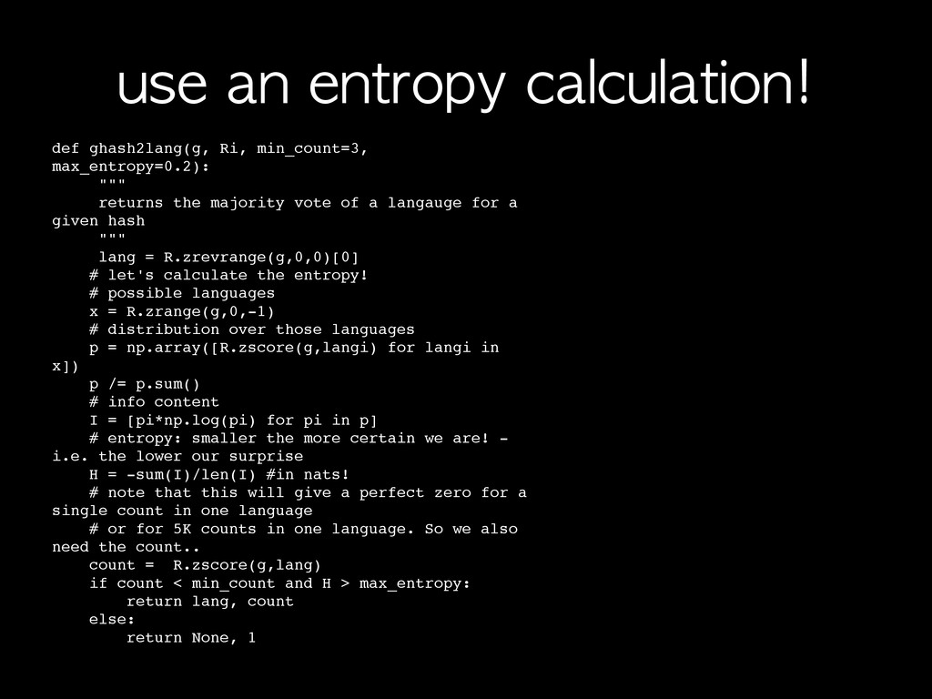 use	 an	 entropy	 calculation! def ghash2lang(g...