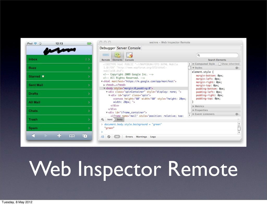 Web Inspector Remote Tuesday, 8 May 2012