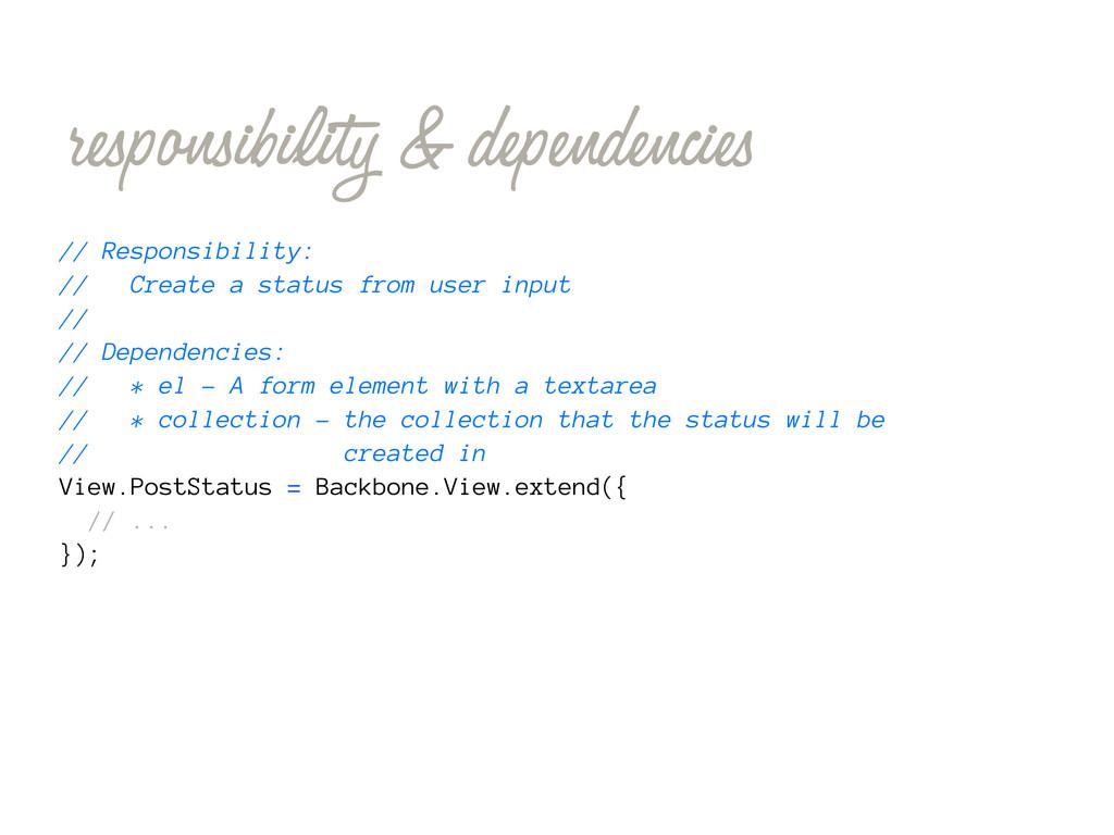 responsibility & dependencies // Responsibility...