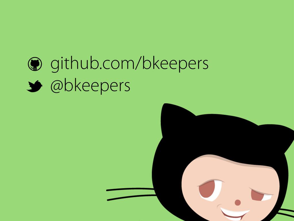 github.com/bkeepers @bkeepers