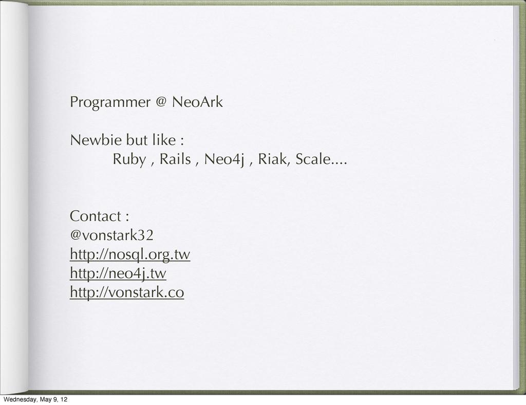 Programmer @ NeoArk Newbie but like : Ruby , Ra...