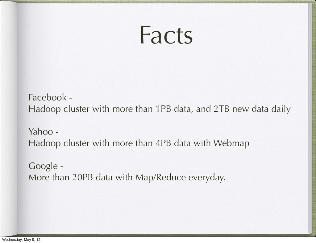 Facts Facebook - Hadoop cluster with more than ...