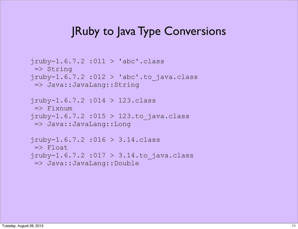 JRuby to Java Type Conversions jruby-1.6.7.2 :0...