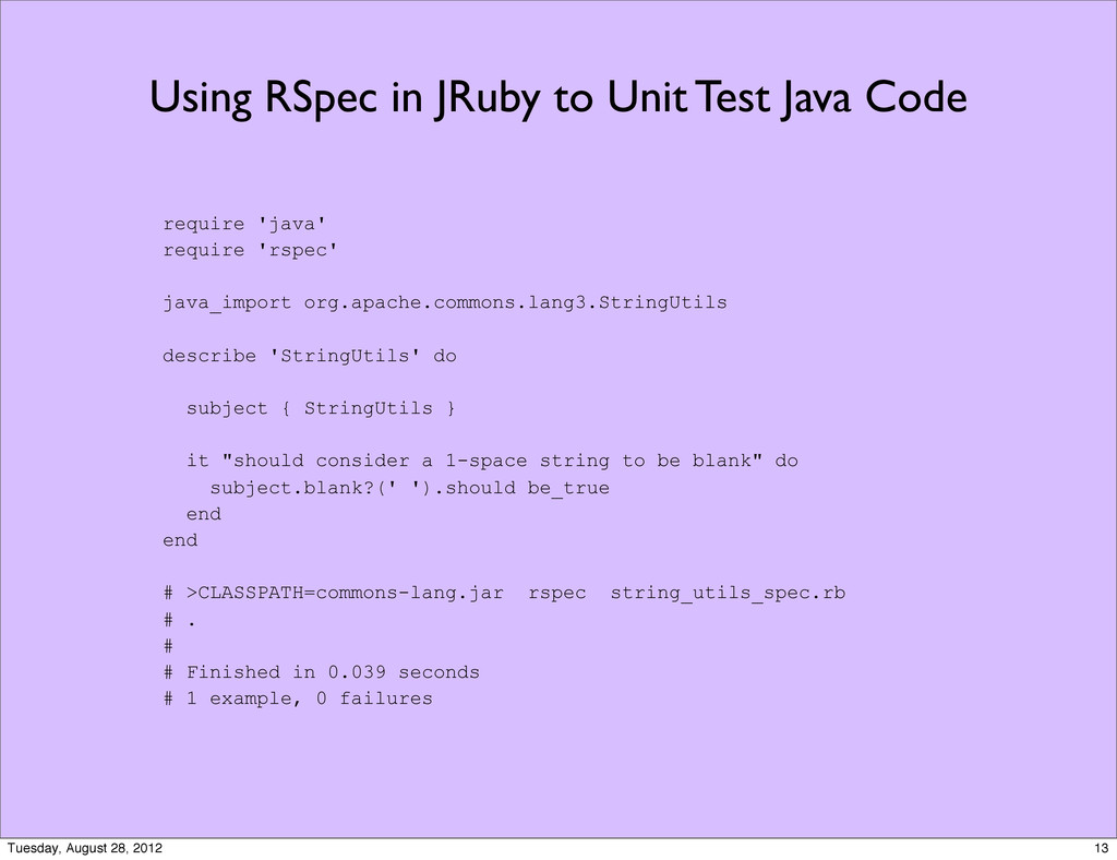 Using RSpec in JRuby to Unit Test Java Code req...
