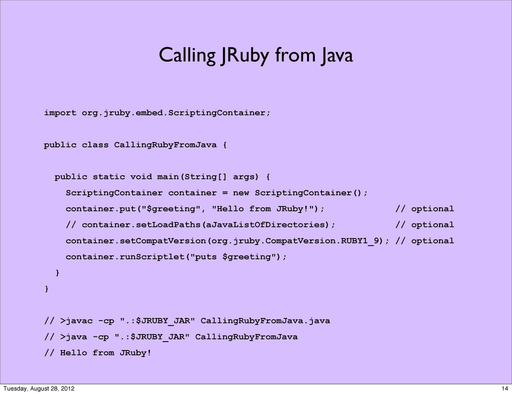Calling JRuby from Java import org.jruby.embed....