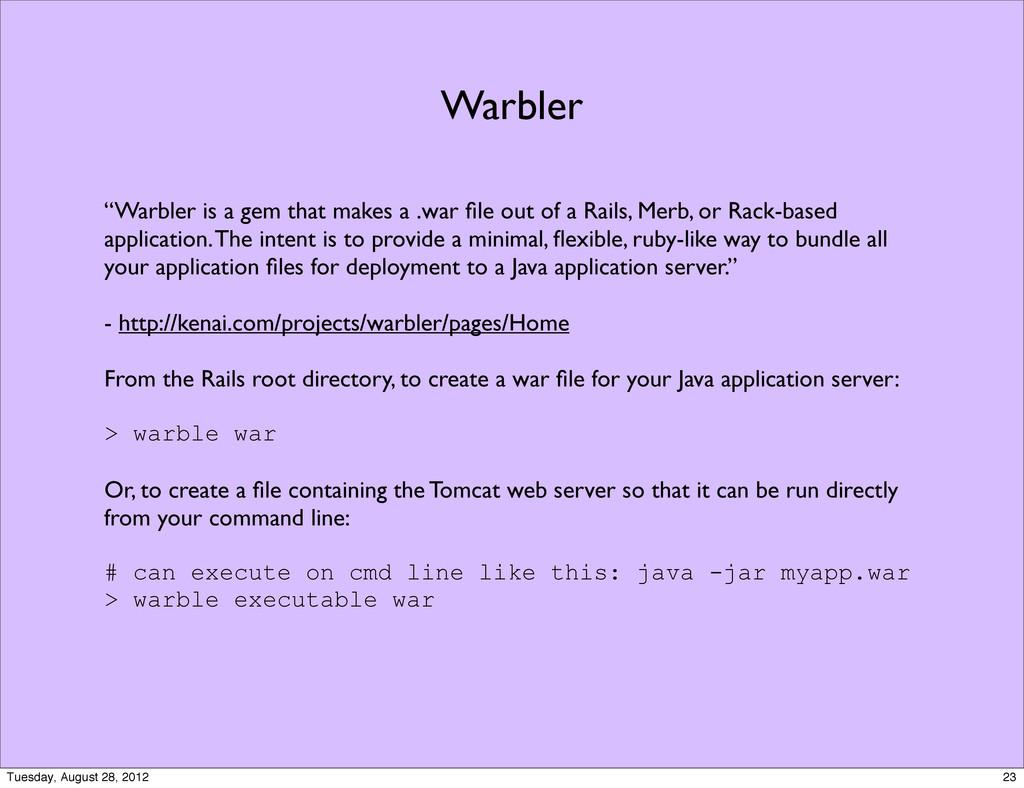 """Warbler """"Warbler is a gem that makes a .war file..."""