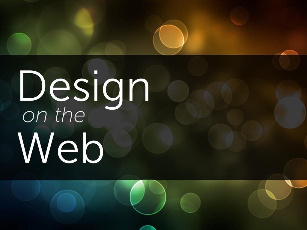 Design on the Web
